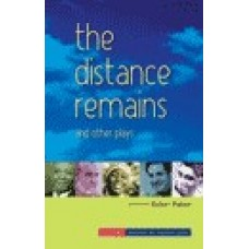 DISTANCE REMAINS AND OTHER PLAYS THE