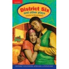 DISTRICT SIX AND OTHER PLAYS