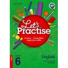 OXF LET'S PRACT ENGLISH HL GR6 PRACT BK CAPS