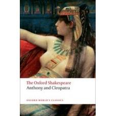ANTHONY AND CLEOPATRA (OXF SHAKESP ED)