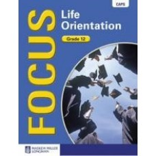 FOCUS ON LIFE ORIENTATION GR12 LB CAPS