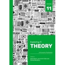 EXPLORING IT! THEORY GR11 (2ND ED) CAPS