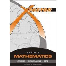 X- FACTOR MATHS GR9 STUDY GUIDE CAPS