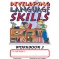 DEVELOPING LANGUAGE SKILLS